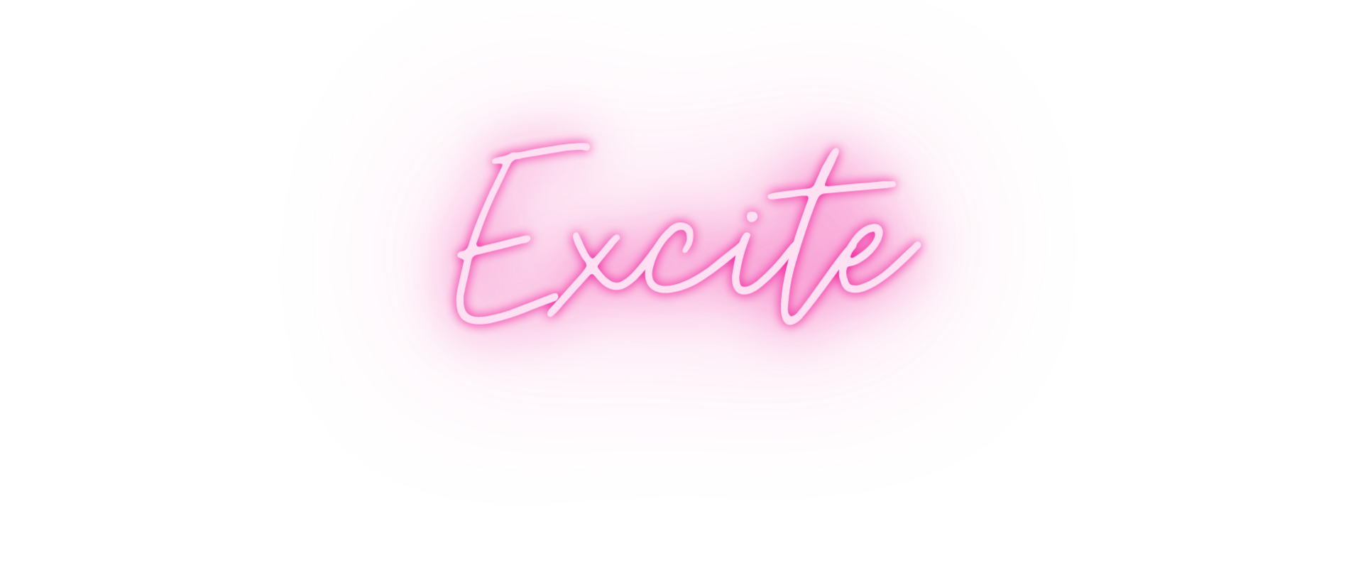 excite